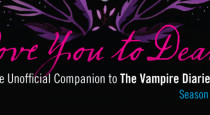 With the Season 5 premiere of The Vampire Diaries only days away, we're celebrating by giving away a copy of Love You to Death – Season 4: The Unofficial Companion […]